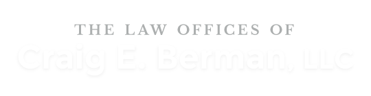The Law Offices of Craig E. Berman, LLC