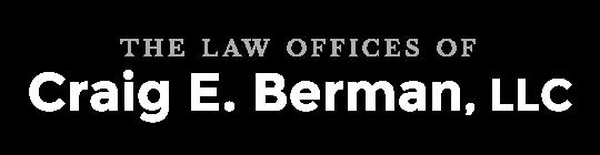 The Law Offices of Craig E. Berman, LLC